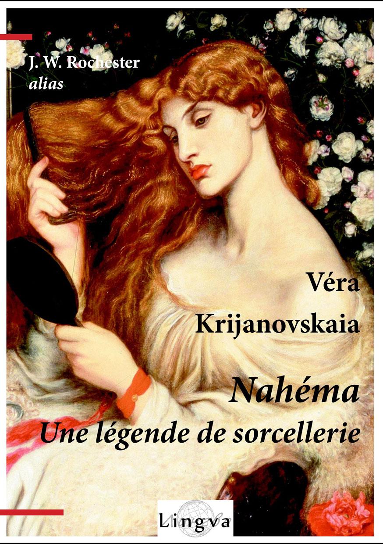 Nahéma. Une légende de sorcellerie