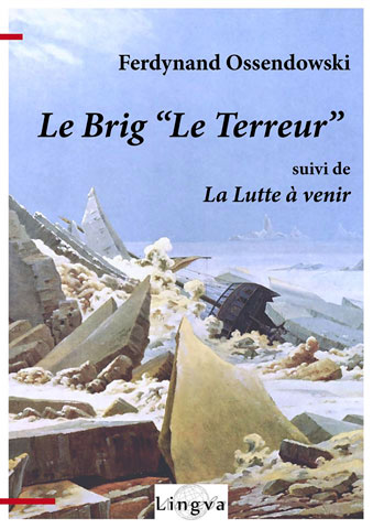 Le Brig «Le Terreur», suivi de La Lutte à venir