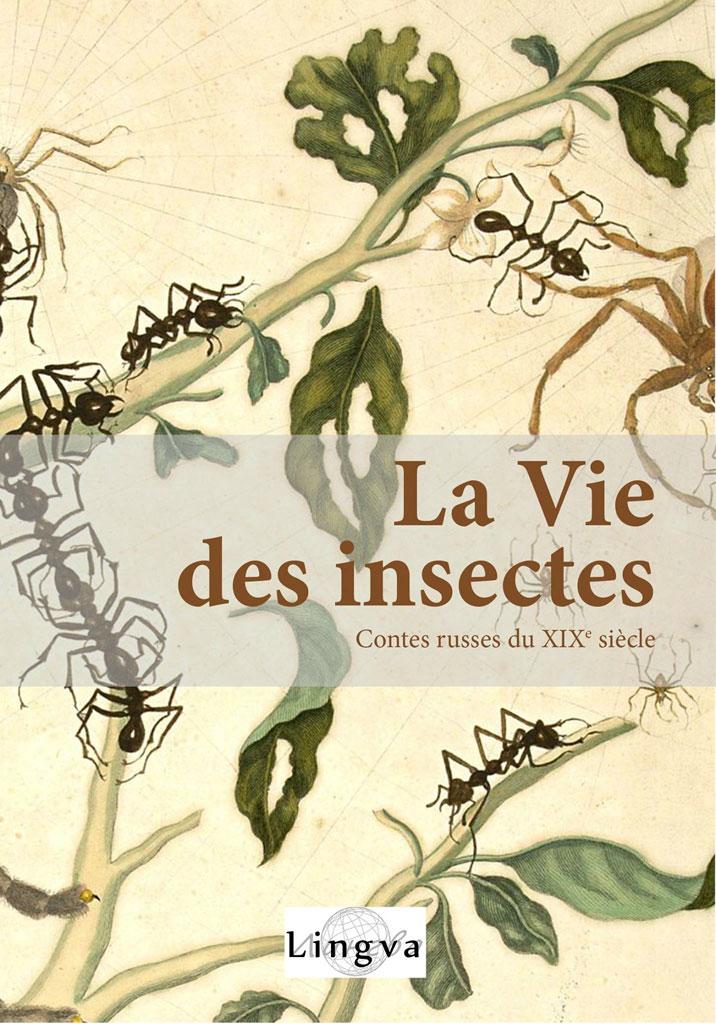 La Vie des insectes