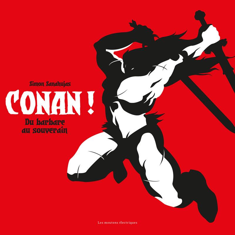 Conan ! Du barbare au souverain [EPUB]