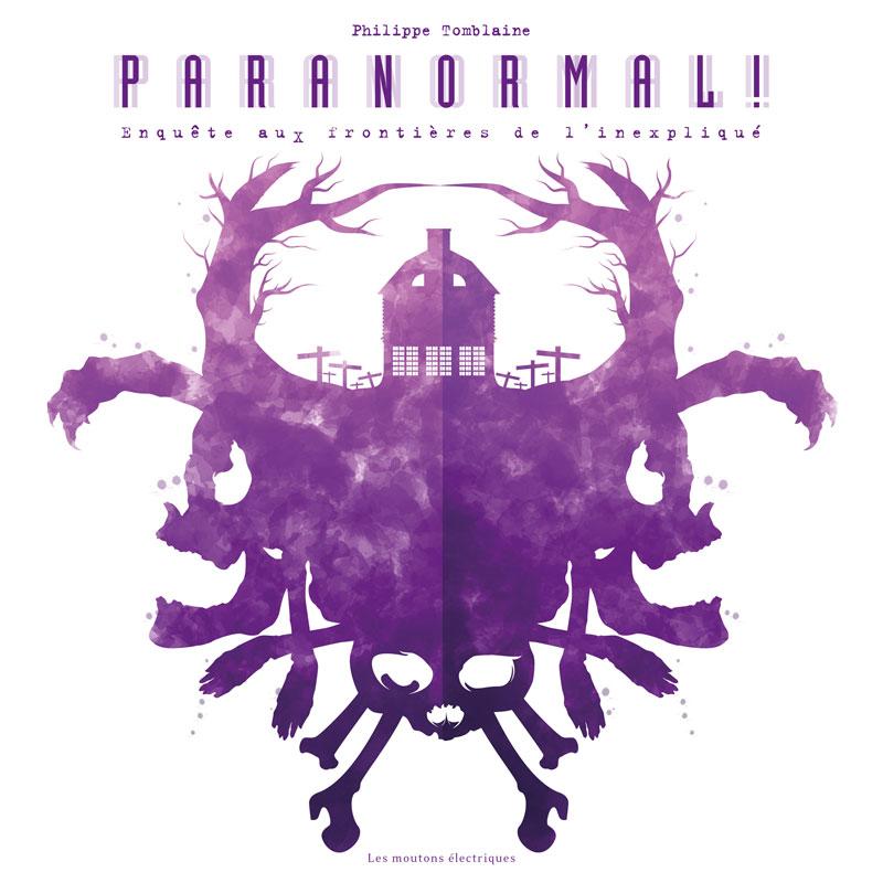 Paranormal ! Enquête aux frontières de l'inexpliqué
