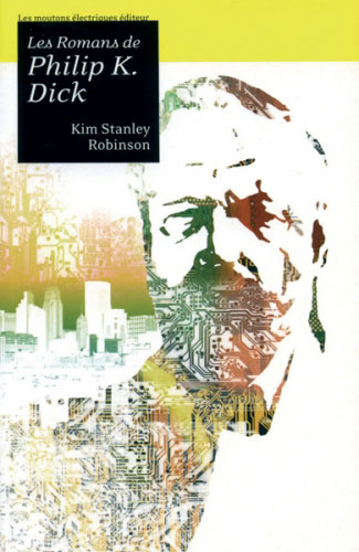 Les Romans de Philip K. Dick