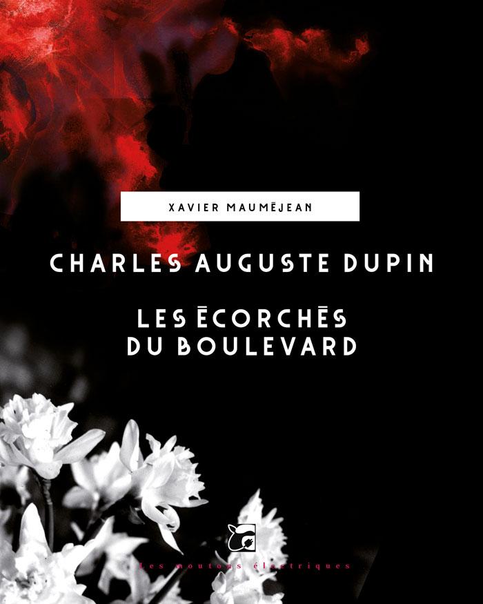 Charles Auguste Dupin - Les écorchés du boulevard [EPUB]