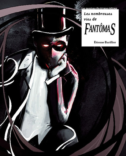 Les Nombreuses vies de Fantômas