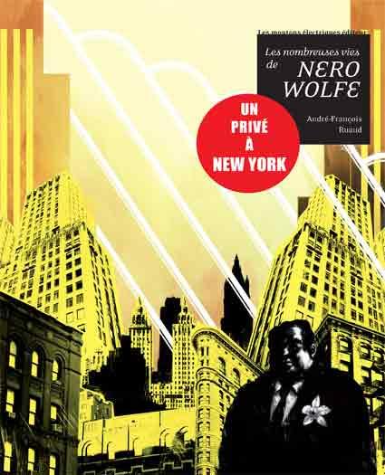 Les Nombreuses vies de Nero Wolfe, un privé à New York