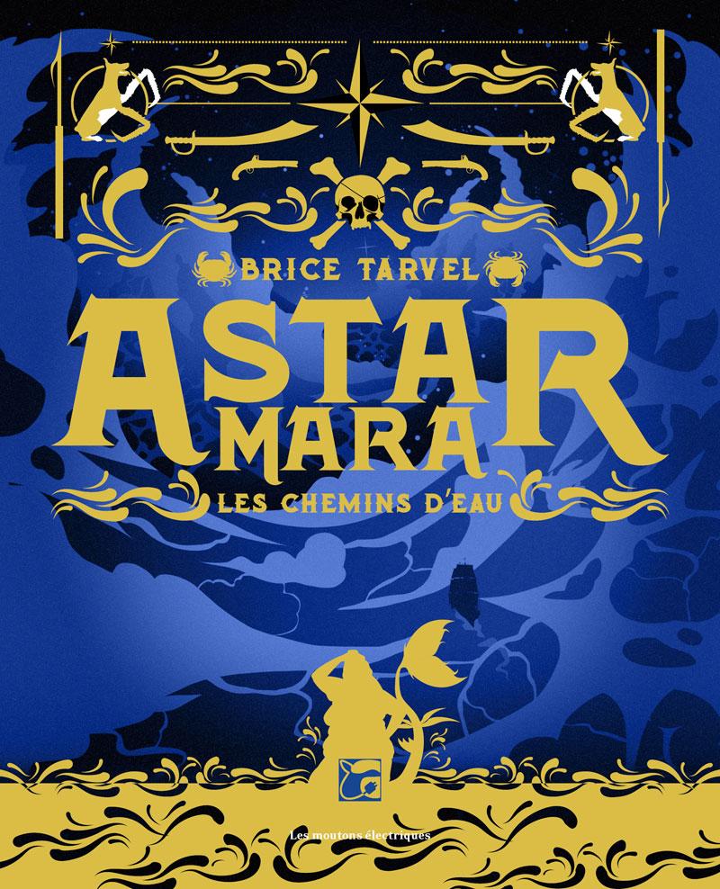 Astar Mara - Les chemins d'eau [EPUB]