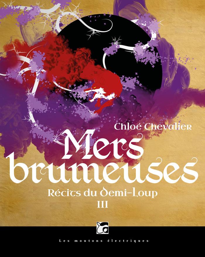 Mers Brumeuses (Récits du Demi-Loup, 3) [EPUB]