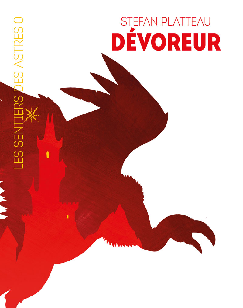 Dévoreur (Les Sentiers des Astres) [EPUB]