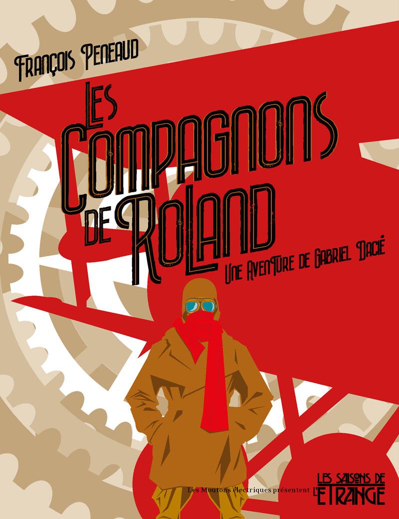Les Compagnons de Roland (Une aventure de Gabriel Dacié) [EPUB]