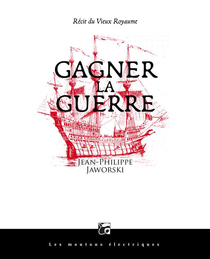 To the Victors go the Spoils (Gagner la guerre)