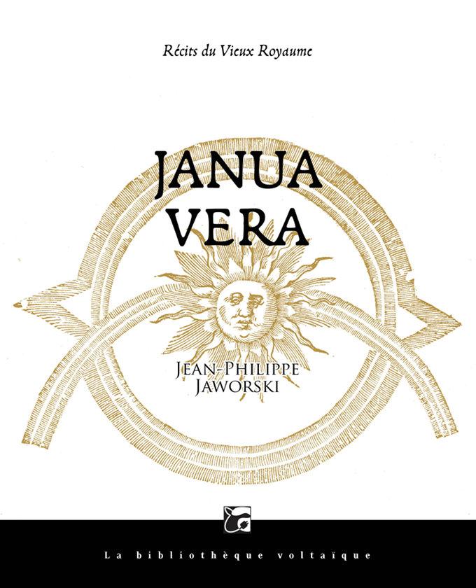 Janua Vera (Récits du vieux royaume, 1) ed. souple