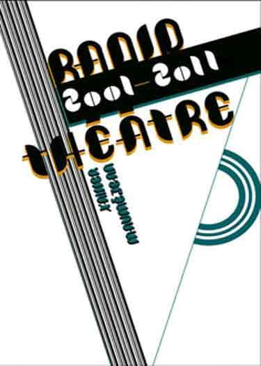 Radio-théâtre. 2001-2011