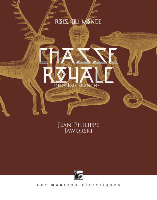 Chasse royale I (Rois du monde, 2) [EPUB]
