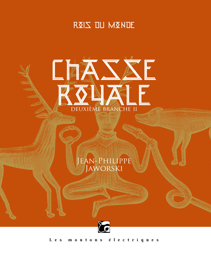 Chasse royale II (Rois du monde, 3) [EPUB]