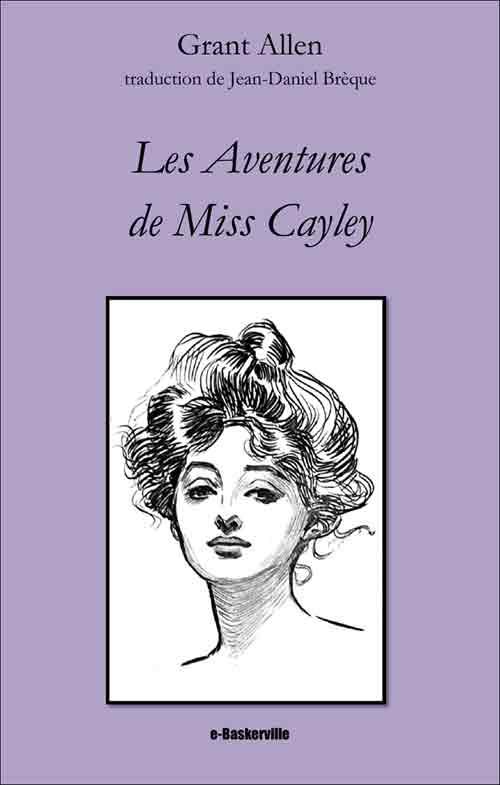 Les Aventures de Miss Cayley