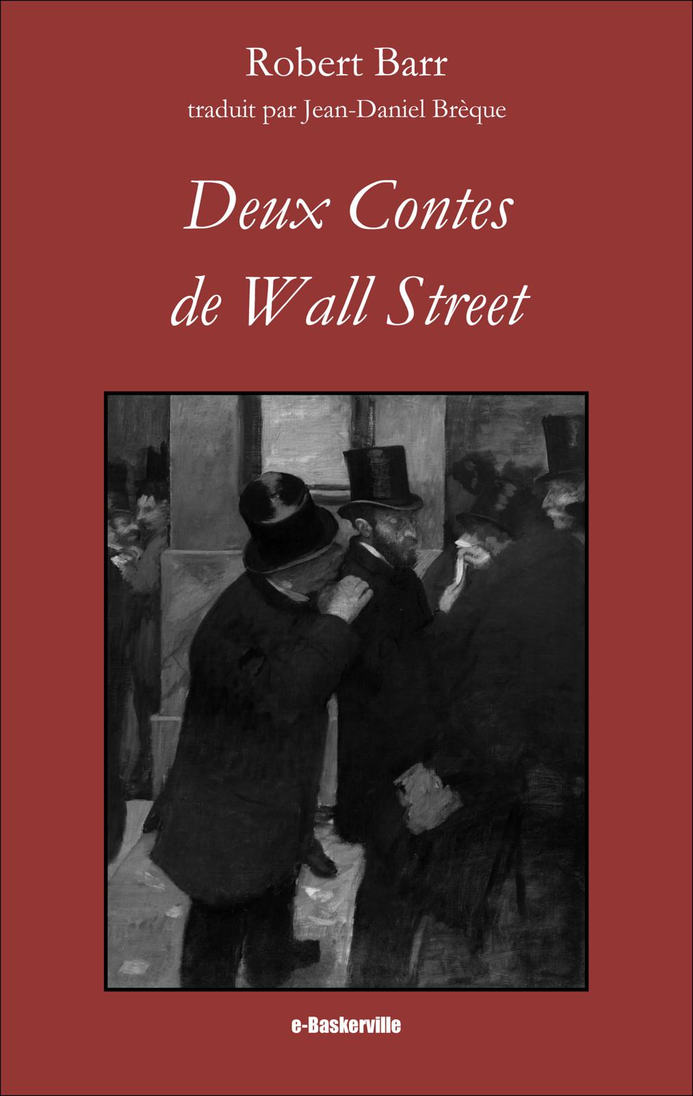 Deux Contes de Wall Street
