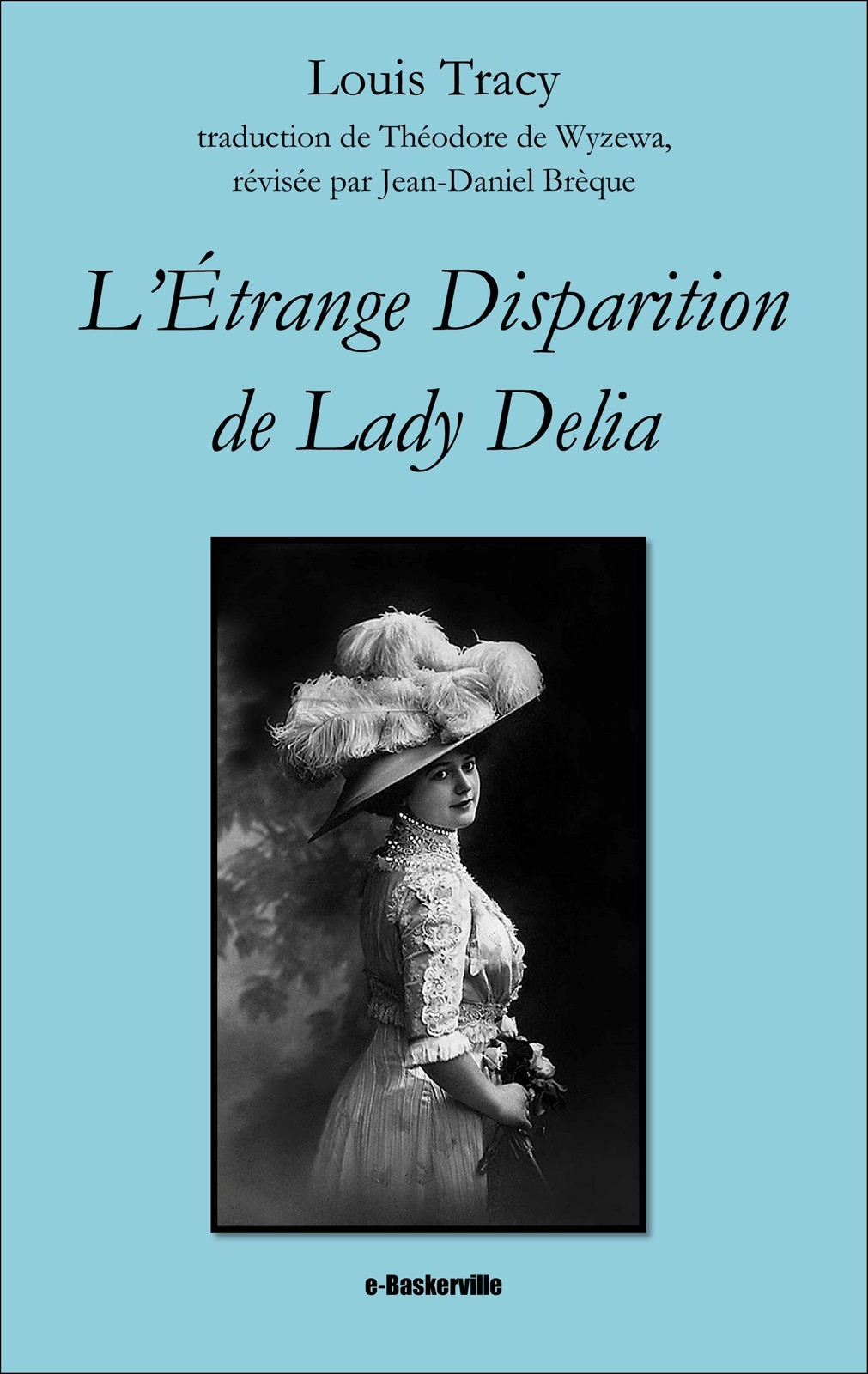 L'étrange Disparition de Lady Delia