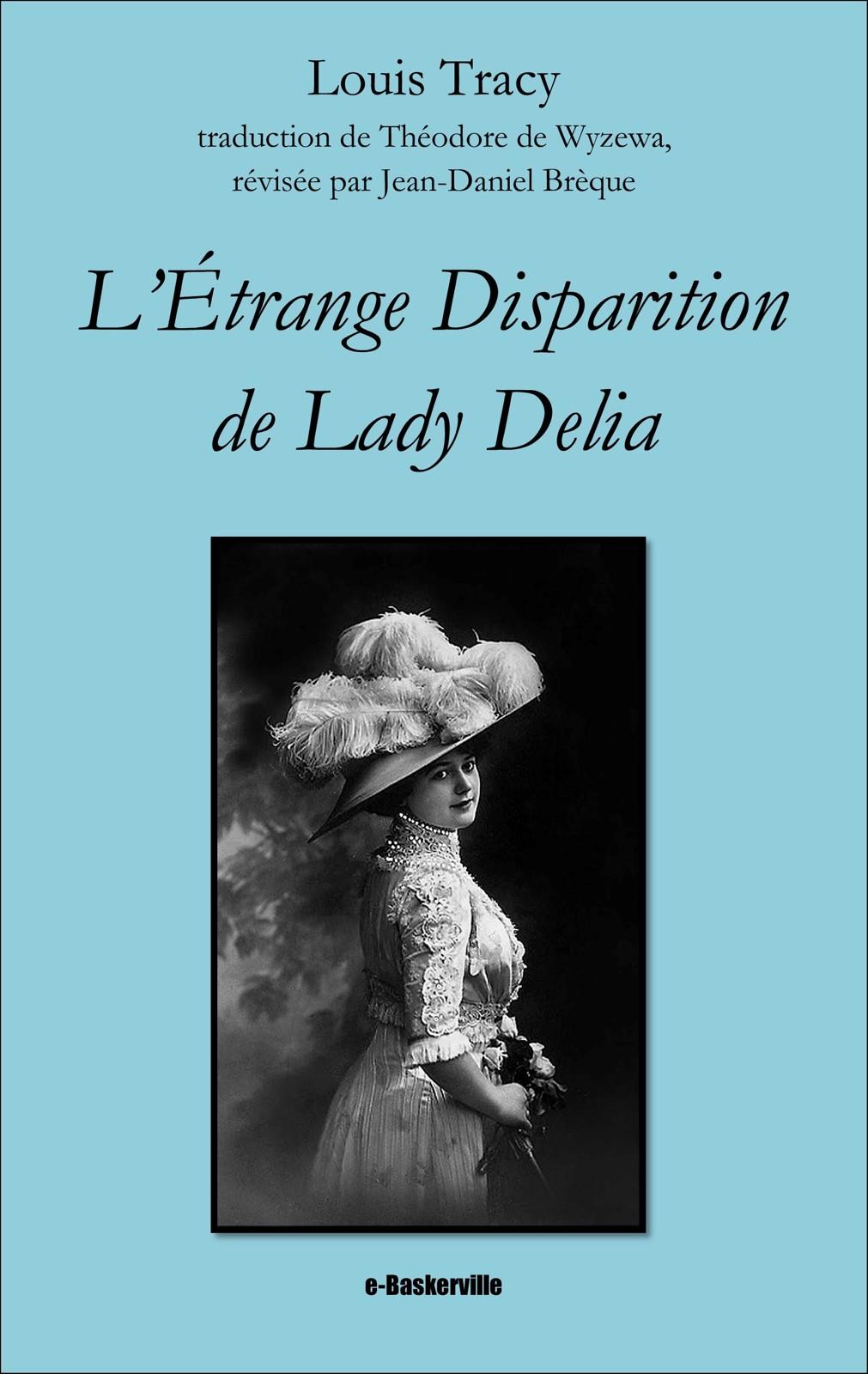 L'étrange Disparition de Lady Delia