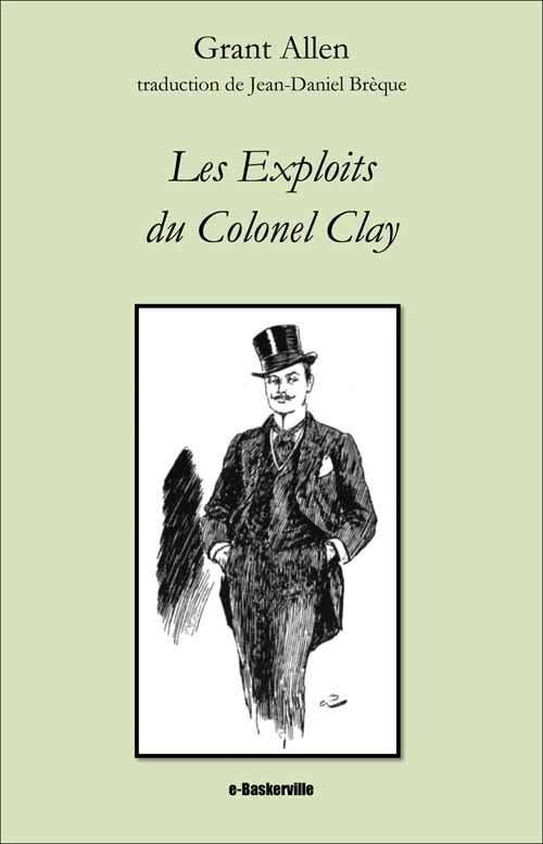 Les Exploits du Colonel Clay
