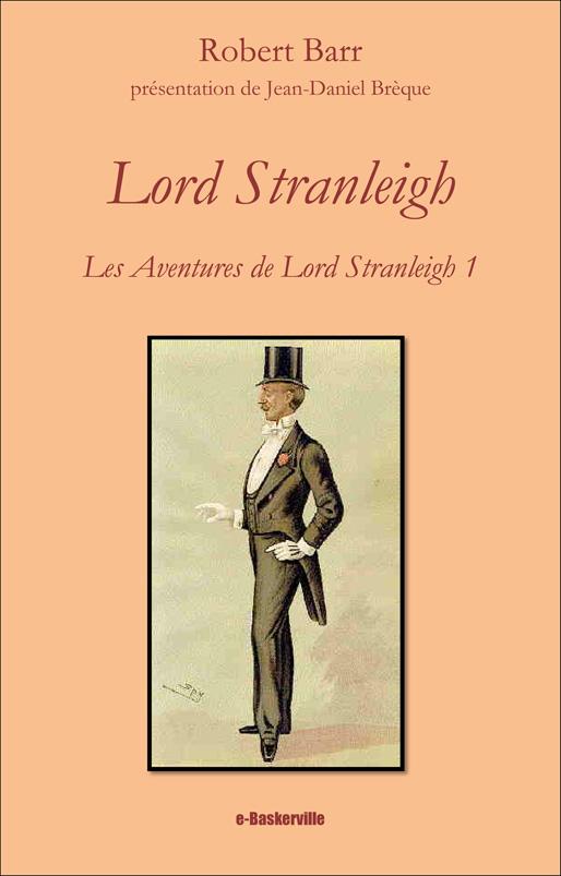 Lord Stranleigh (les aventures de Lord Stranleigh, 1)