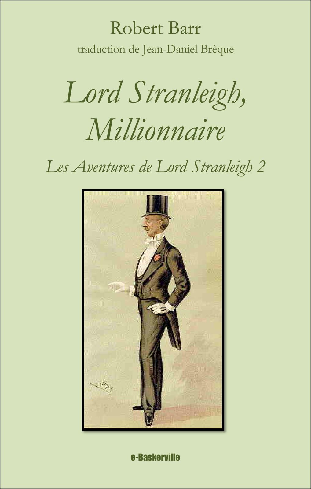 Lord Stranleigh, millionnaire (les aventures de Lord Stranleigh, 2)