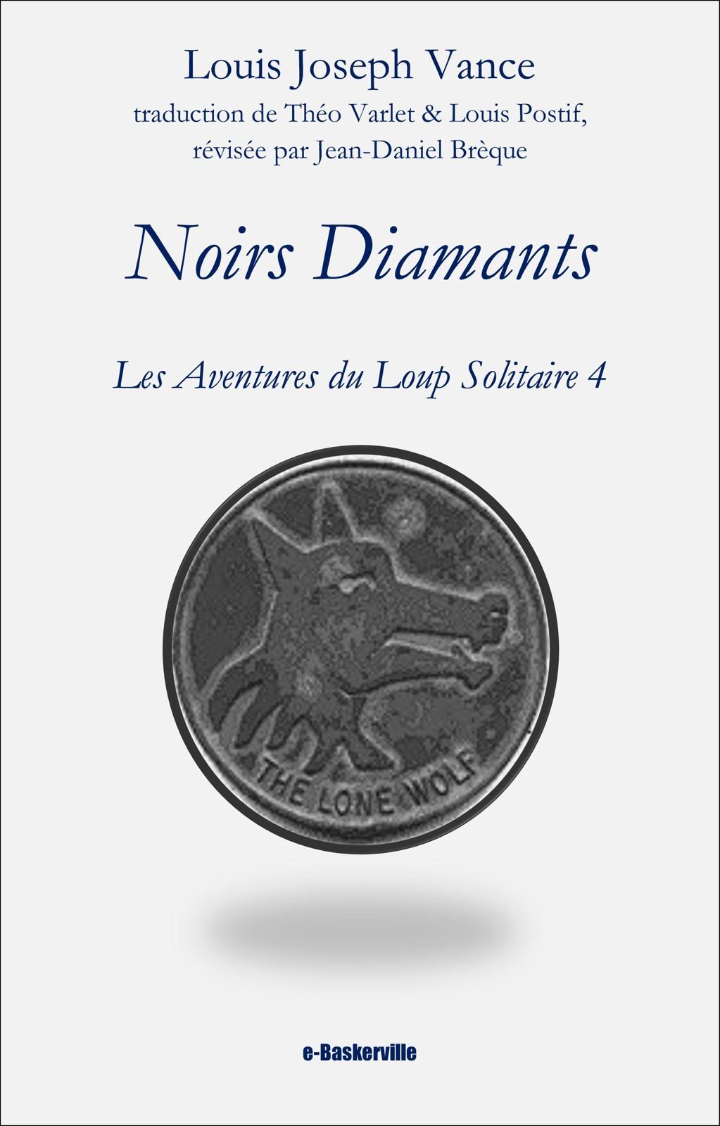 Noirs Diamants (Le Loup solitaire, 4)
