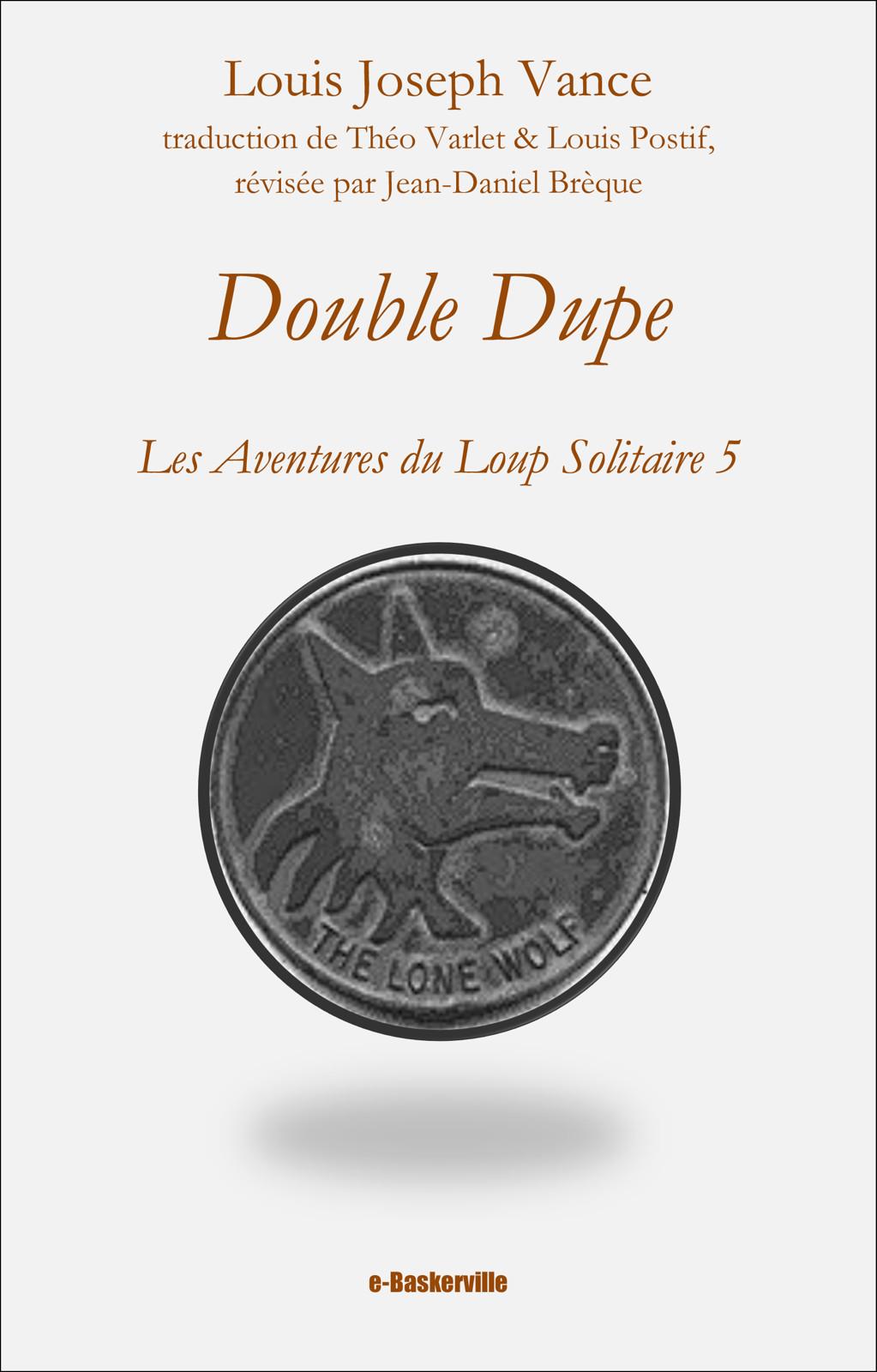 Double Dupe (Le Loup solitaire, 5)