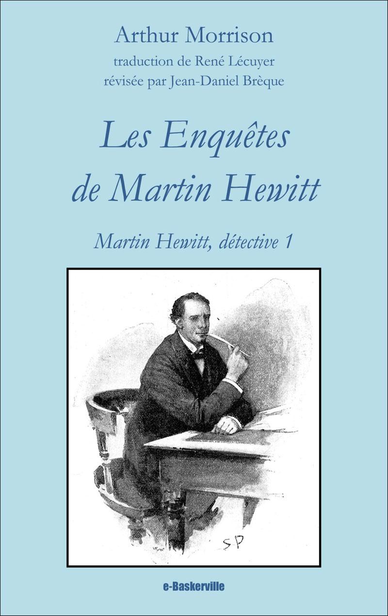 Les Enquêtes de Martin Hewitt