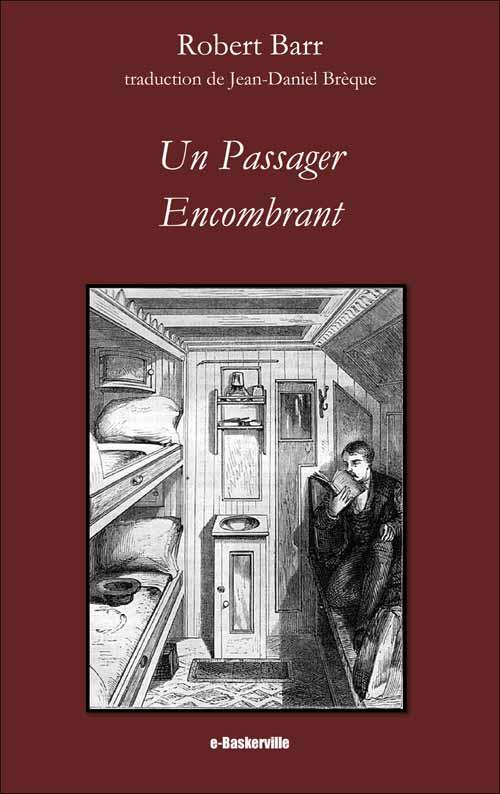 Un Passager Encombrant
