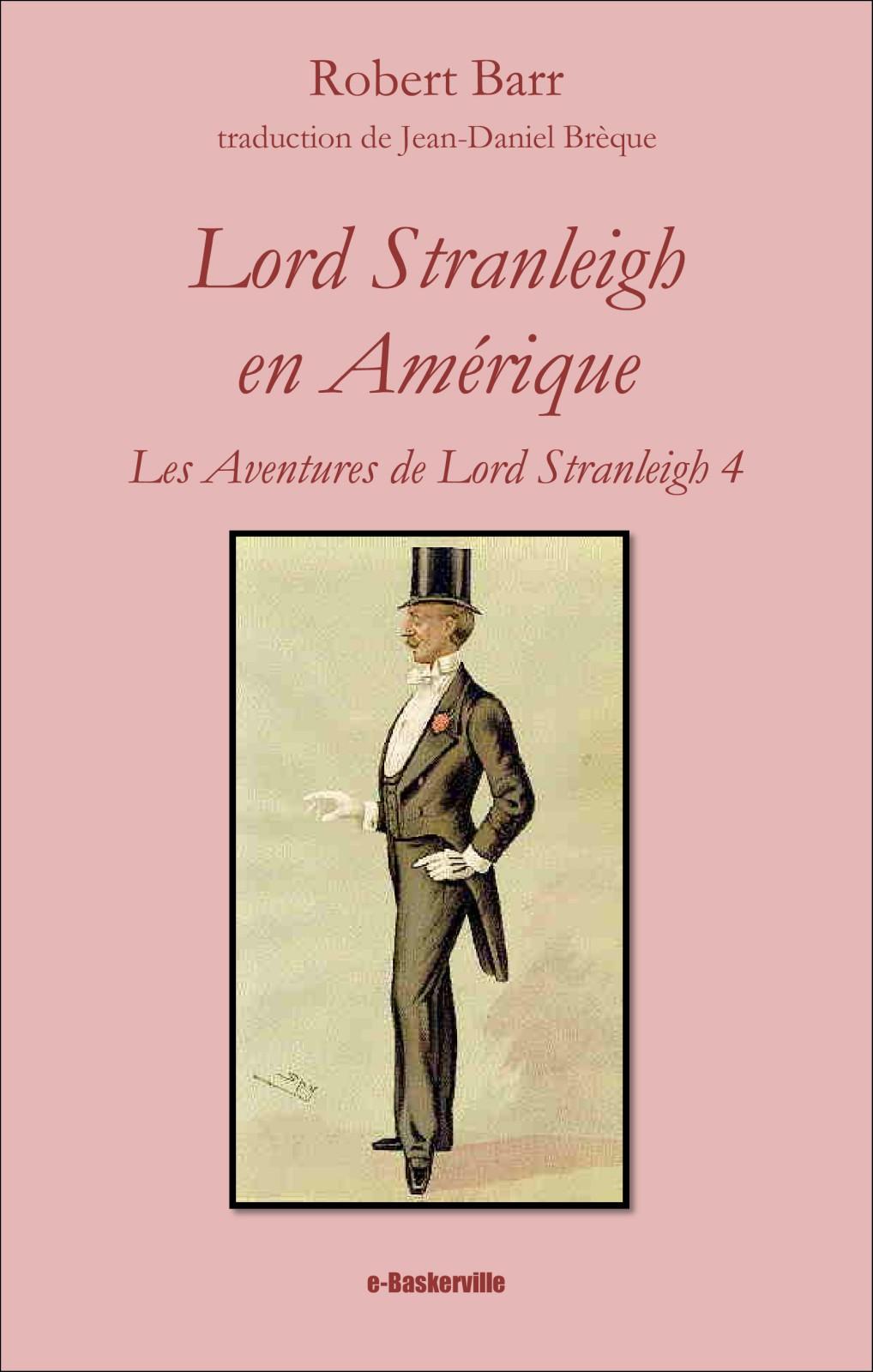 Lord Stranleigh en Amérique (les aventures de Lord Stranleigh, 4)
