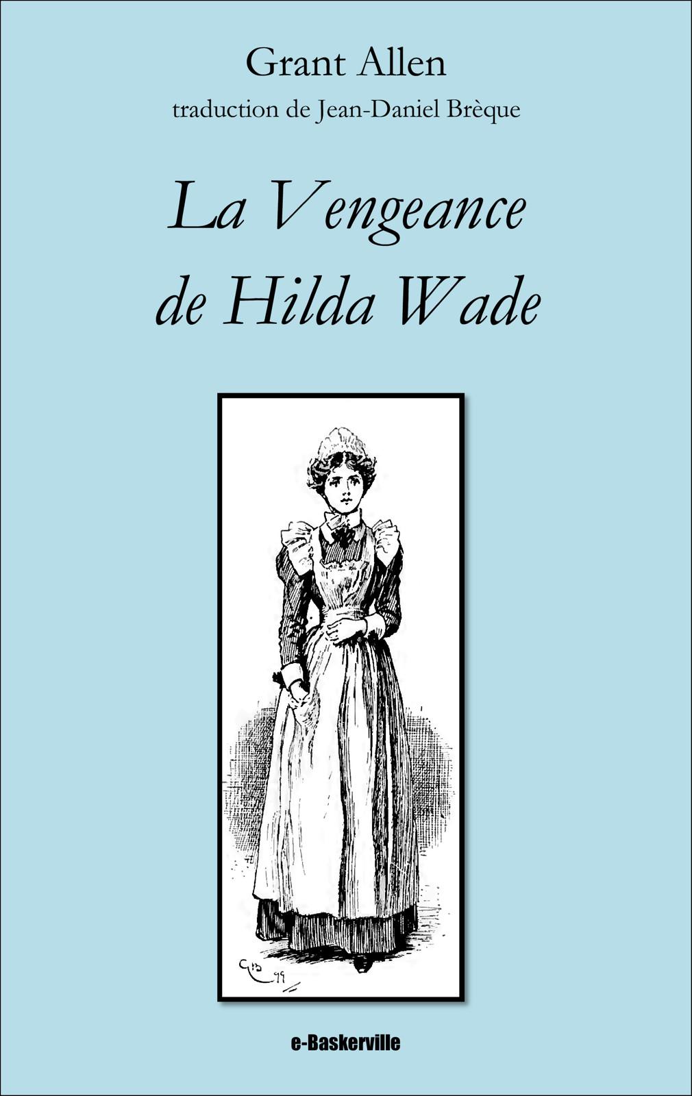 La Vengeance de Hilda Wade
