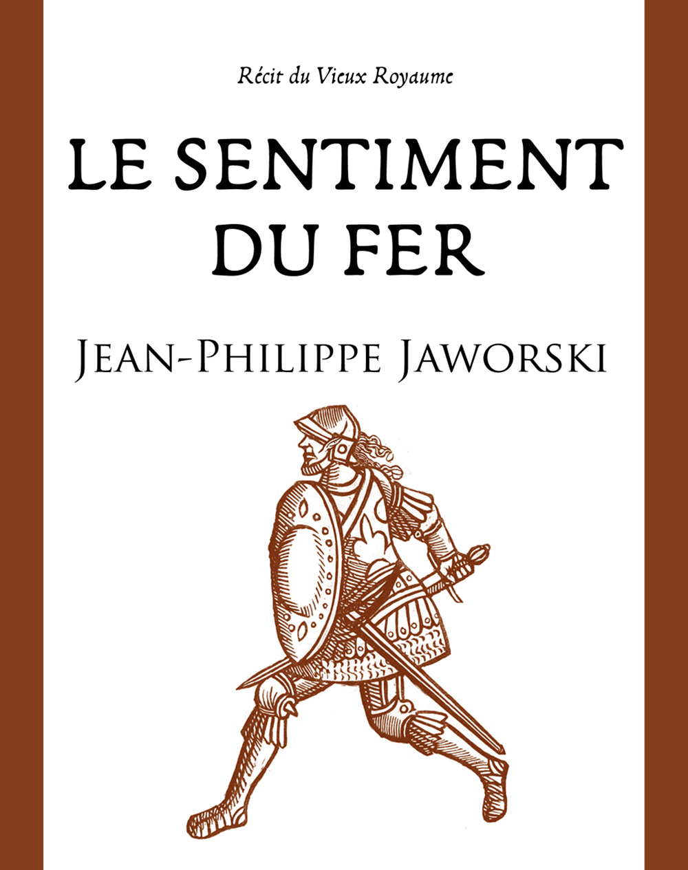 Le Sentiment du fer [EPUB]