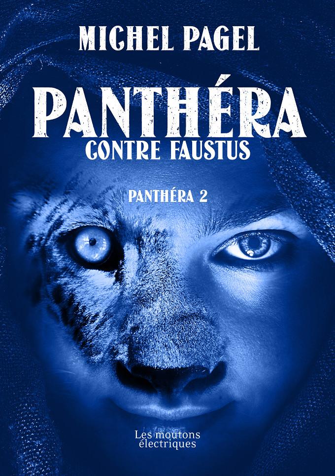 Panthéra contre Faustus (Panthéra 2) [EPUB]