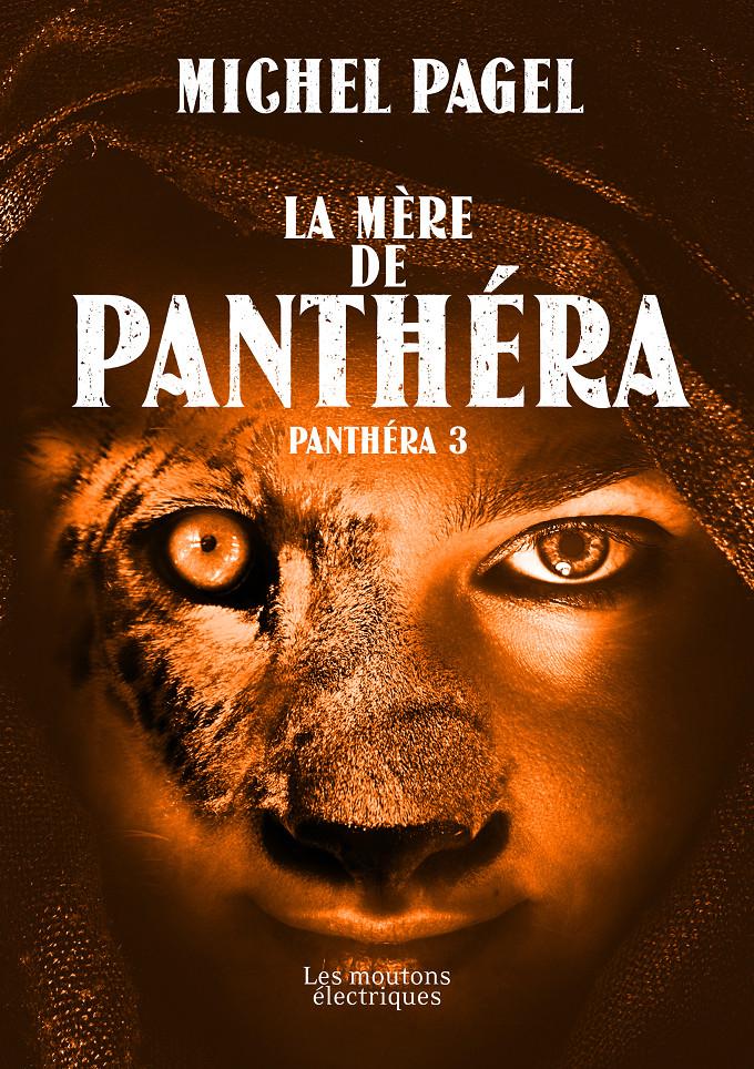 La mère de Panthéra (Panthéra 3) [EPUB]
