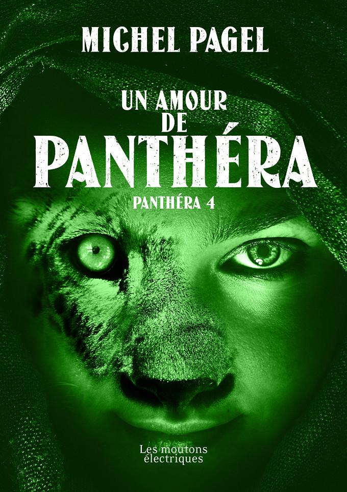 Un amour de Panthéra (Panthéra 4) [EPUB]