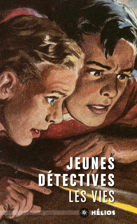 Jeunes détectives, les vies [poche]