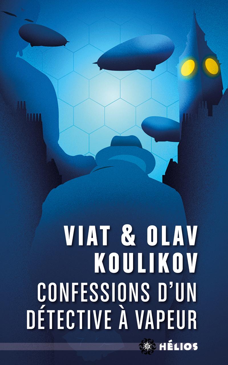 Confessions d'un détective à vapeur [poche]