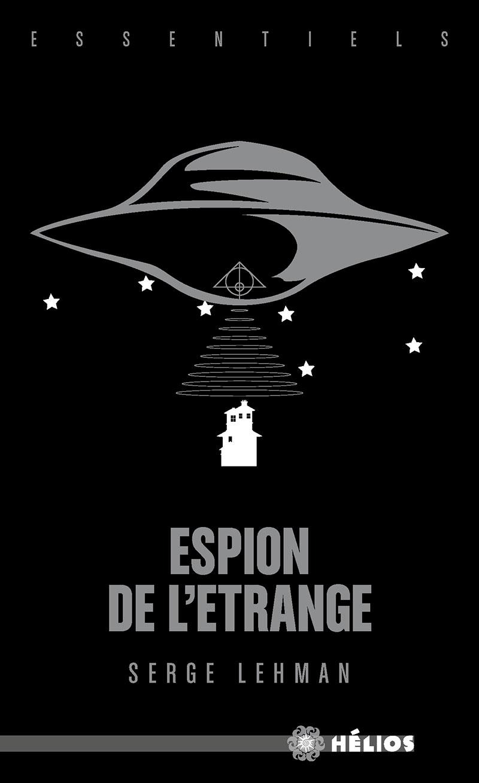 Espion de l'Étrange [Essentiel]