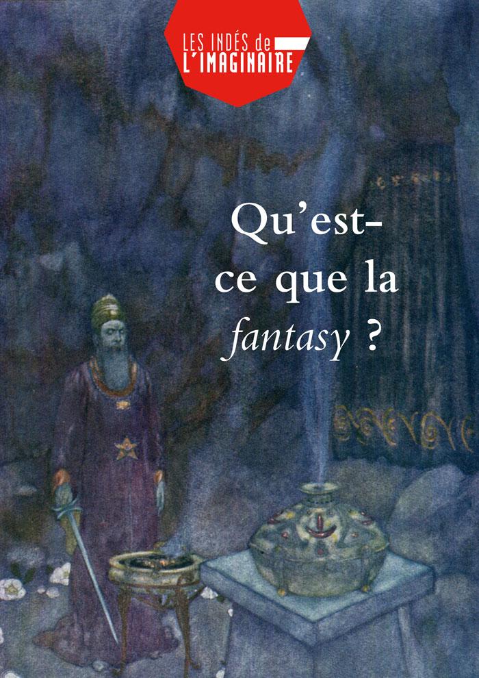 Qu'est-ce que la fantasy ? [EPUB]
