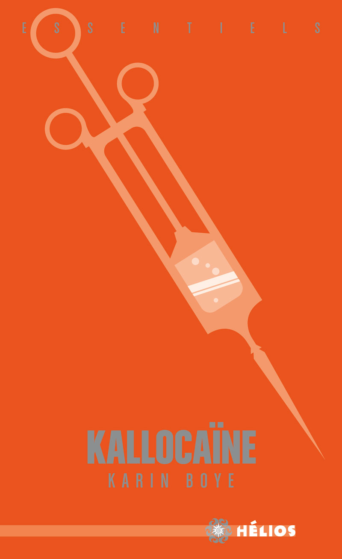 Kallocaïne [Essentiel]