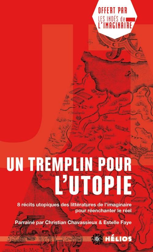 Un tremplin pour l'utopie [poche]