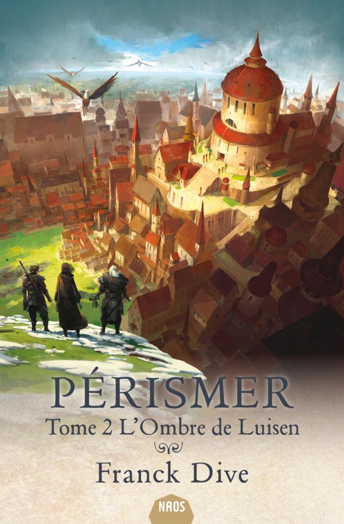 L'Ombre de Luisen (Pérismer, livre 2)
