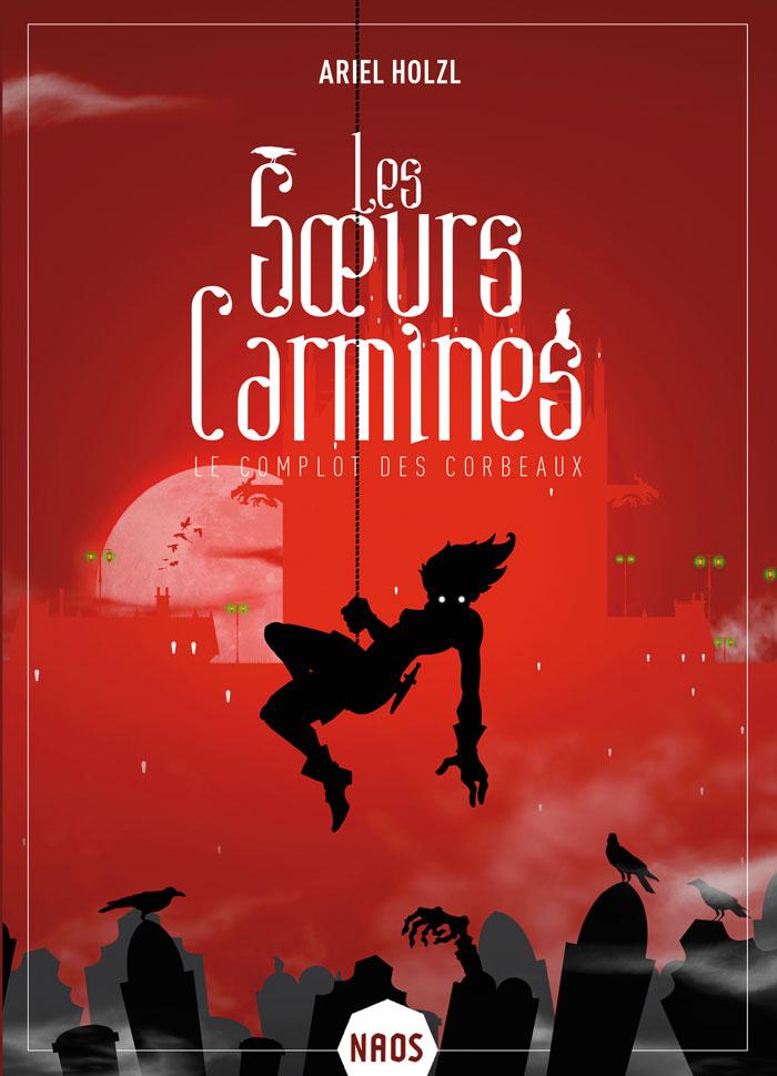 Les sœurs Carmines (Le complot des corbeaux)