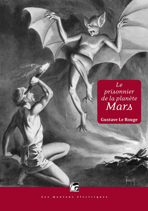 Le Prisonnier de la planète Mars, suivi de La Guerre des vampires [EPUB]
