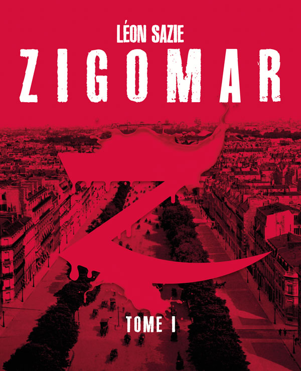 Zigomar, tome 1 L'assassin invisible [EPUB]