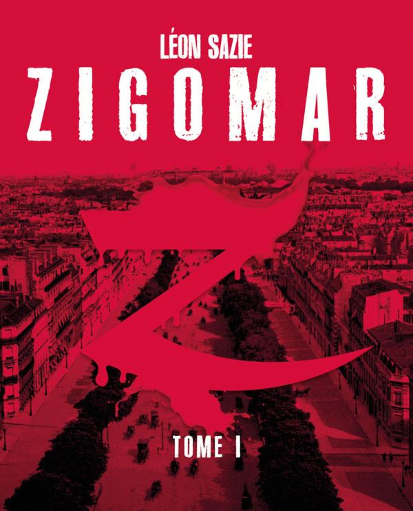 Zigomar, tome 1 [EPUB]