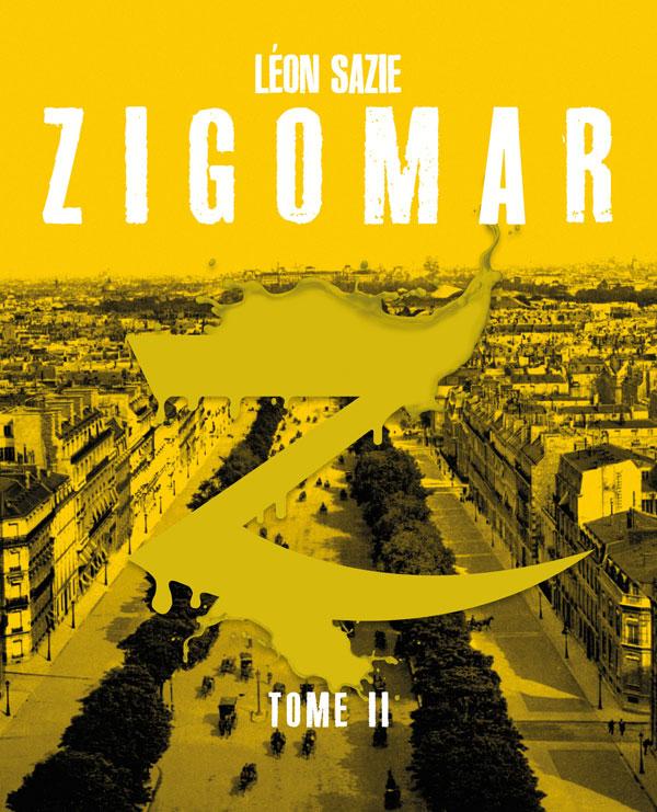 Zigomar, tome 2 [EPUB]