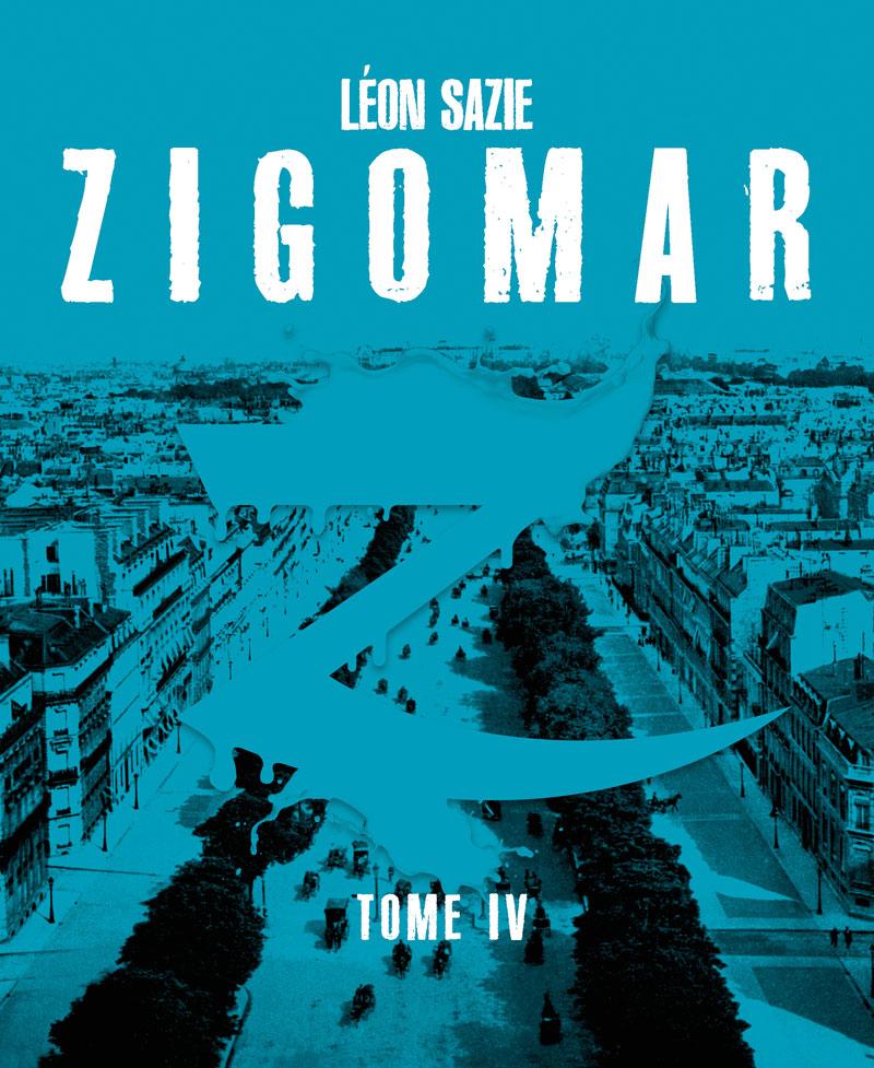 Zigomar, tome 4 Dans l'au-delà [EPUB]