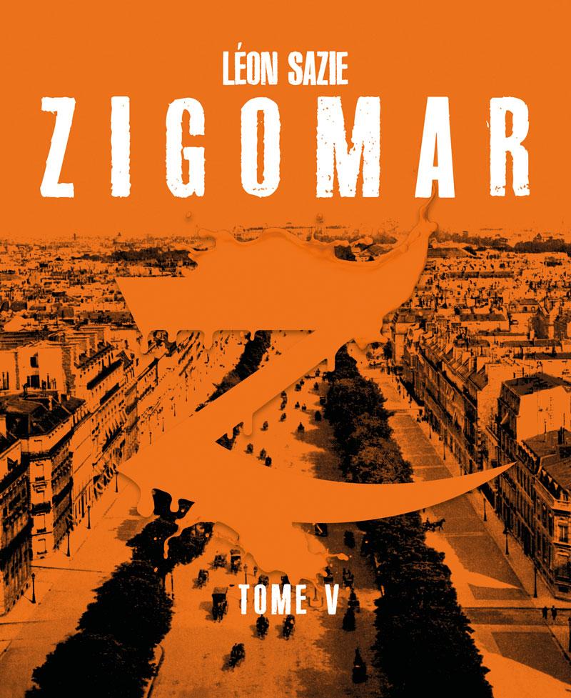 Zigomar, tome 5