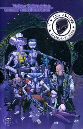 Les Aliens de la science-fiction (Yellow Submarine #131)